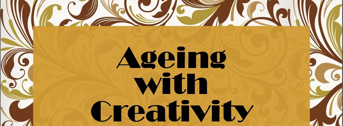 Ageing With Creativity