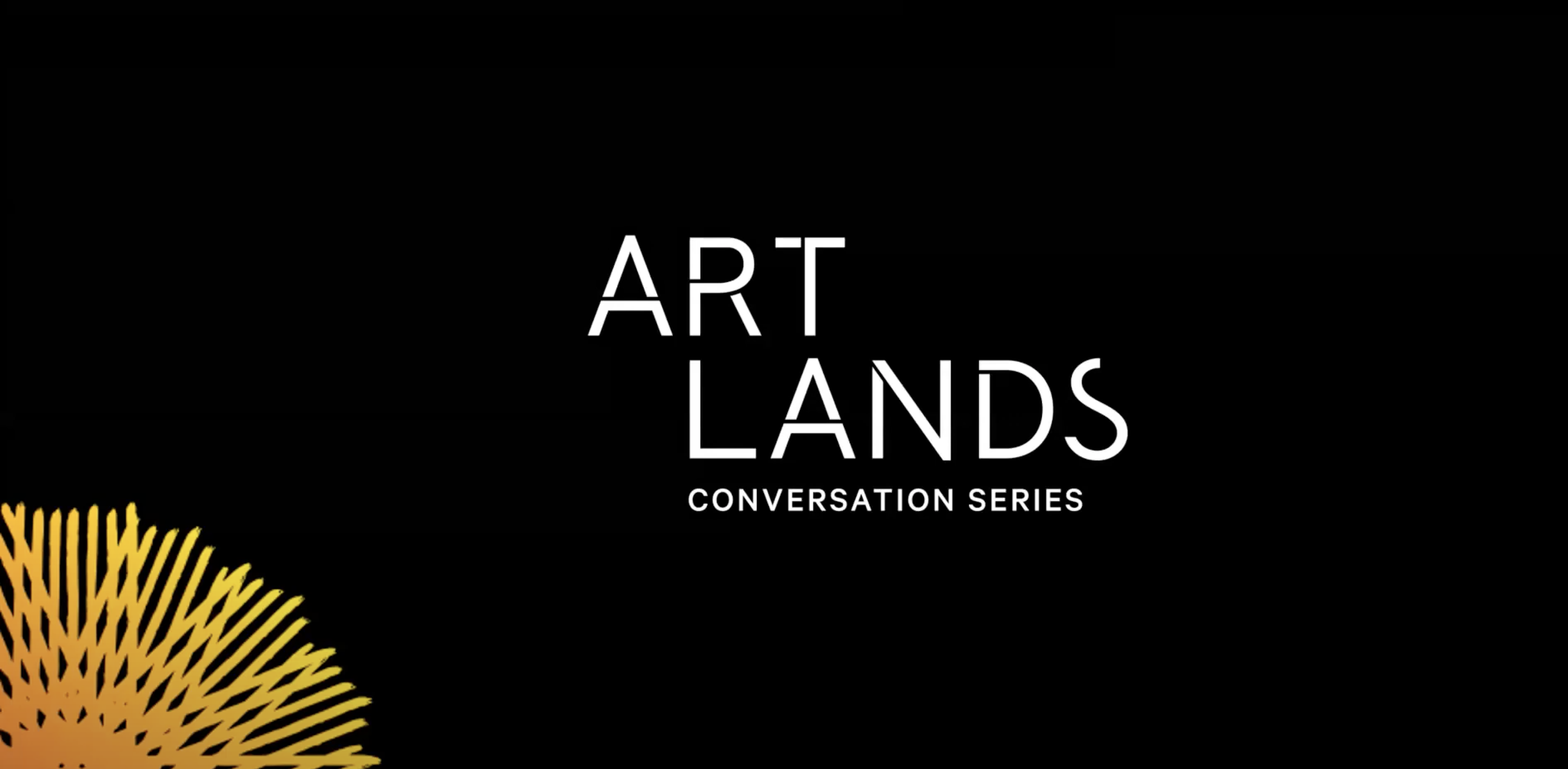 Artlands Conversation #3: Connection in Times of Isolation